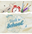 Welcome back to school EPS 10 vector image vector image