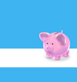 realistic money box pink pig background card vector image vector image