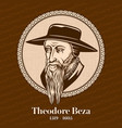 theodore beza was a french reformed protestant vector image vector image