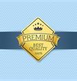 best premium quality seal certificate golden label vector image vector image