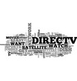 is direct tv right for me text background word vector image vector image