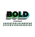 modern ultra bold 3d typeface alphabet letters vector image