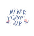 quote newer give up vector image