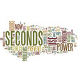 the power of seconds text background word cloud