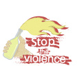 Stop the violence logo vector image vector image