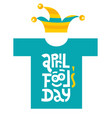 april fools day- t-shirt with hand drawn vector image