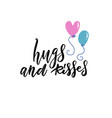 hugs and kisess hand lettering design vector image vector image