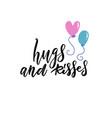 hugs and kisess hand lettering design vector image