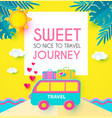 sweet journey vacation and travel design template vector image vector image