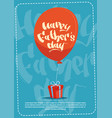 happy father day family holiday present box and vector image