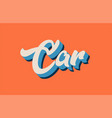 orange blue white car hand written word text for vector image vector image