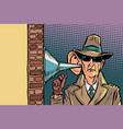 spy or secret agent of the state wiretapping vector image