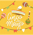 happy cinco de mayo greeting card with hand drawn vector image vector image
