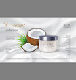 realistic skin care cream package with coconut vector image vector image