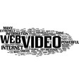 the power of web video text background word cloud vector image vector image