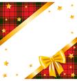 Gold stars bow and ribbon and tartan vector image
