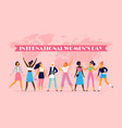 international womens day celebrating eight march vector image vector image