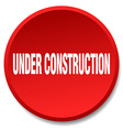 under construction red round flat isolated push vector image vector image