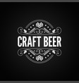 beer vintage label craft beer logo on black vector image