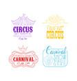 circus and mardi gras carnival logos set hand vector image vector image