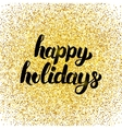 Happy Holidays Gold Poster vector image vector image