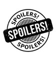 spoilers rubber stamp vector image vector image