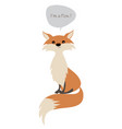 cute fox isolated on white background and speech vector image vector image