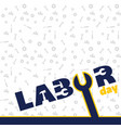 labor day blue wrench white background imag vector image