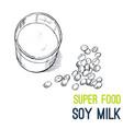 soy milk super food hand drawn sketch vector image vector image