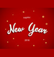 happy new year 2018 background with gold vector image vector image