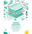 isometric stock exchange building outline bank vector image