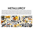 metallurgy industry banner metal products and vector image
