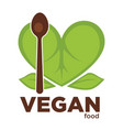 vegan food promo logo with green leaves and spoon vector image vector image