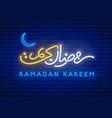 neon sign ramadan kareem vector image vector image