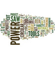 the power tools everyone should own and why text vector image vector image