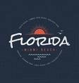 florida miami beach t-shirt and apparel design vector image vector image