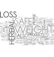 is herbal weight loss safe text background word vector image vector image
