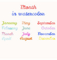 month in watercolor vector image vector image