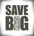 Save Big Five vector image vector image