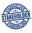 stakeholder blue round grunge stamp vector image vector image