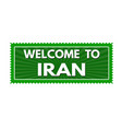 welcome to iran travel sticker or stamp vector image