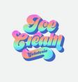 ice cream beautiful lettering vector image