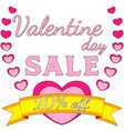 valentine day sale colorful poster heart ribbon vector image