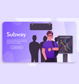 banner man passenger in subway vector image