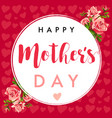 happy mothers day calligraphy rose banner vector image vector image