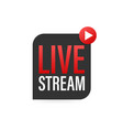 live streaming logo news and tv or online vector image vector image