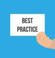 man showing paper best practice text vector image