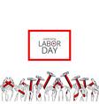 celebrating labor day september 4 2017 vector image