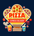 pizza express delivery poster for fast food cafe vector image