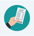 human hand holding grocery shooping receipt vector image